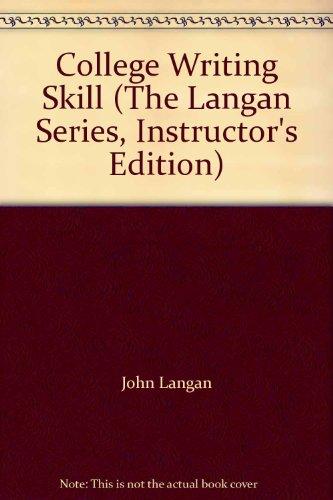 College Writing Skill (The Langan Series, Instructor's: John Langan