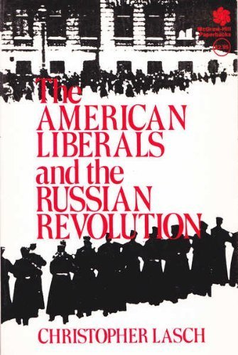 9780070364943: The American Liberals and the Russian Revolution