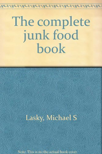 9780070365018: Title: The complete junk food book