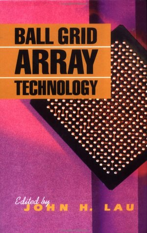 9780070366084: BALL GRID ARRAY TECHNOLOGY (Electronic Packaging and Interconnection)