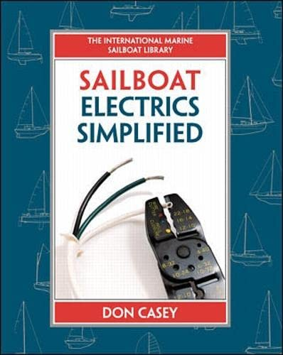 9780070366497: Sailboat Electrical Systems: Improvement, Wiring, and Repair (International Marine Sailboat Library)