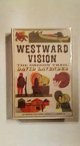 9780070366763: Westward vision;: The story of the Oregon Trail (American trails series)