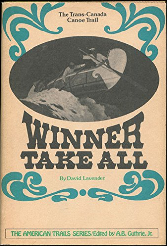 9780070366787: Winner take all: The trans-Canada canoe trail (The American trails series)