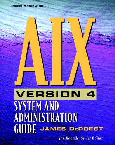 9780070366886: AIX Version 4.21: System and Administration Guide (J. Ranade Workstation Series)