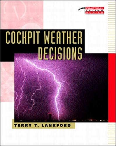 9780070367197: Cockpit Weather Decisions (Practical Flying Series)