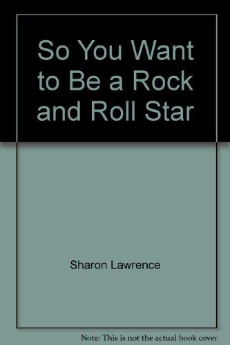 9780070367234: So you want to be a rock and roll star (McGraw-Hill paperbacks)