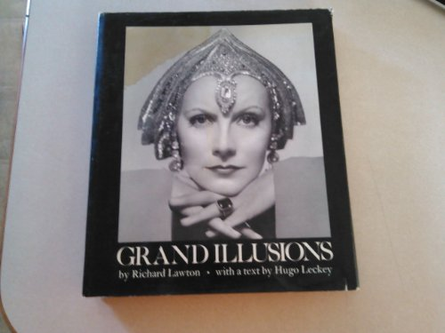 Grand Illusions: Lawton, Richard; Leckey, Hugo