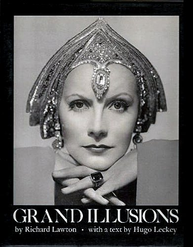 GRAND ILLUSIONS by Richard Lawton with a: Lawton, Richard; compiler