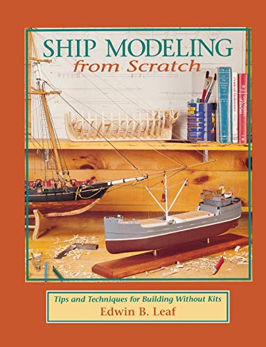 9780070368170: Ship Modeling from Scratch: Tips and Techniques for Building Without Kits