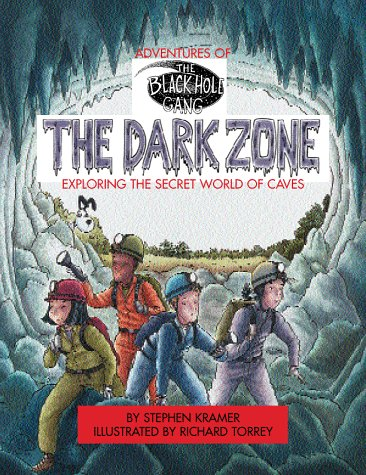 9780070369207: The Dark Zone: Exploring the Secret World of Caves (Learning Triangle Press)