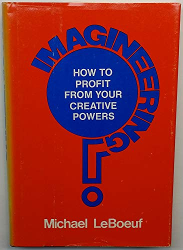 9780070369528: Imagineering: How to Profit from Your Creative Powers
