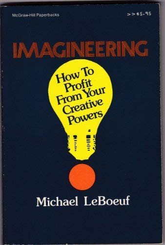 9780070369542: Imagineering