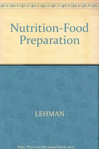 9780070370944: Nutrition and Food Preparation and Preventive Care and Health Maintenance (Lifeworks)