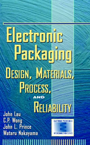 9780070371354: Electronic Packaging: Design, Materials, Process, and Reliability