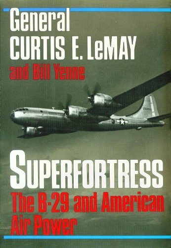 9780070371606: Superfortress: The story of the B-29 and American air power