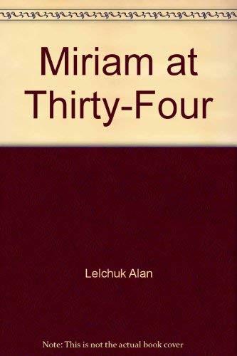 9780070371613: Miriam at Thirty-Four