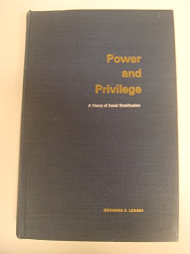 9780070371651: Power and Privilege: Theory of Social Stratification