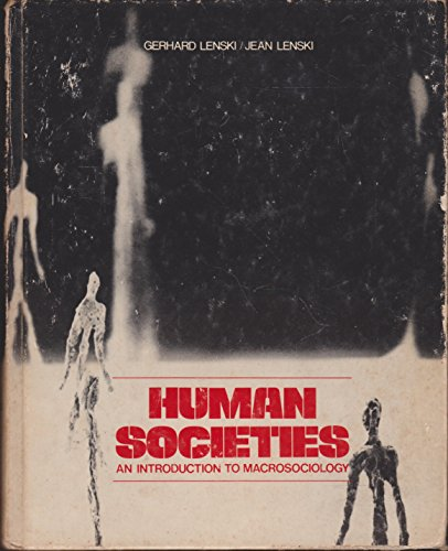 9780070371743: Human societies: An introduction to macrosociology
