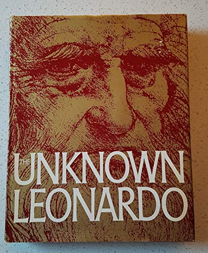 9780070371965: The Unknown Leonardo, Edited by Ladislao Reti. Designed by Emil M. Buhrer