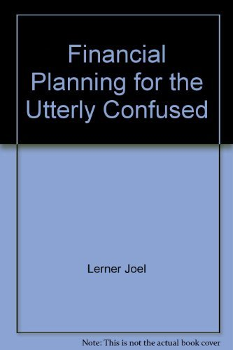 9780070372245: Financial planning for the utterly confused