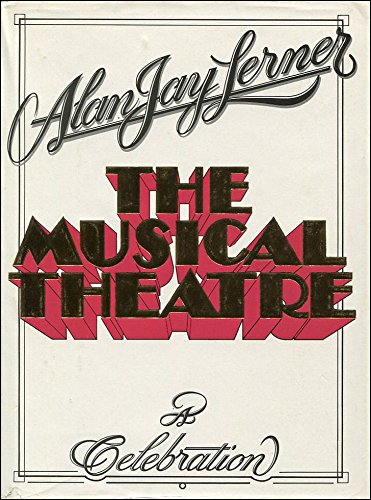 The Musical Theatre: Lerner, Alan Jay