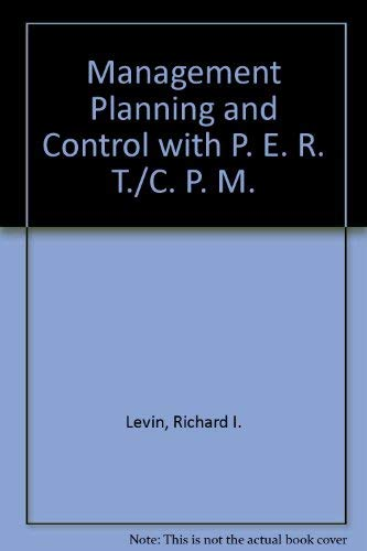 9780070373655: Planning and Control with P. E. R. T./C. P. M.