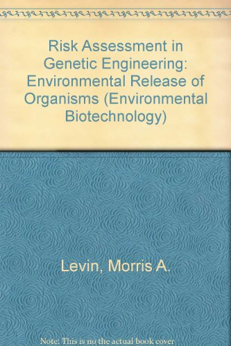 9780070374164: Risk Assessment in Genetic Engineering: Environmental Release of Organisms (Environmental Biotechnology)
