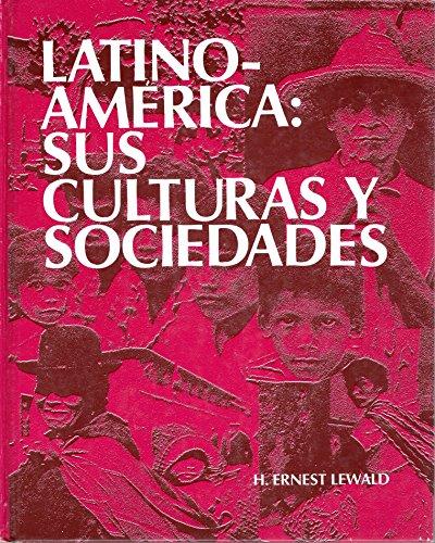 9780070374201: Latinoamérica: sus culturas y sociedades (Spanish Edition)
