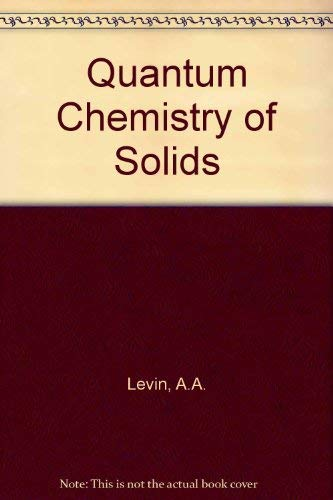 Quantum Chemistry of Solids (English and Russian Edition): A. A. Levin