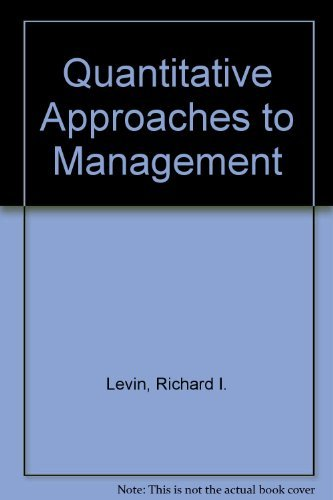 Quantitative Approaches to Management: Charles Atkinson Kirkpatrick,: Levin, Richard I.;