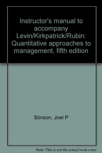 9780070374379: Instructor's manual to accompany Levin/Kirkpatrick/Rubin: Quantitative approaches to management, fifth edition