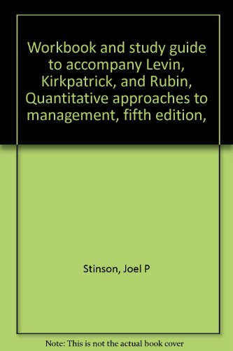 9780070374386: Workbook and study guide to accompany Levin, Kirkpatrick, and Rubin, Quantitative approaches to management, fifth edition,