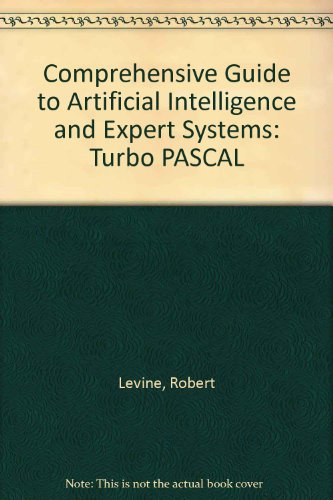 9780070374768: Comprehensive Guide to Artificial Intelligence and Expert Systems: Turbo PASCAL