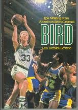 9780070374775: Bird: The Making of an American Sports Legend