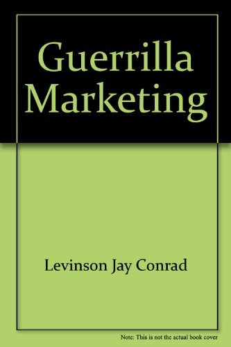 9780070374805: Guerrilla Marketing