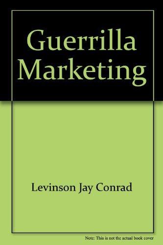 9780070374805: Guerrilla Marketing