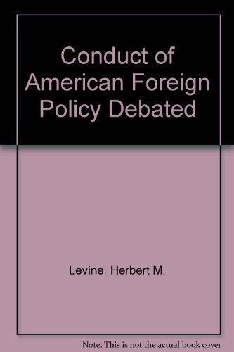 9780070374898: The Conduct of American Foreign Policy Debated