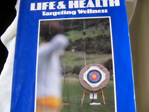 9780070374942: Life and Health: Targeting Wellness
