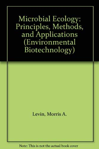 9780070375062: Microbial Ecology: Principles, Methods, and Applications (Environmental Biotechnology)