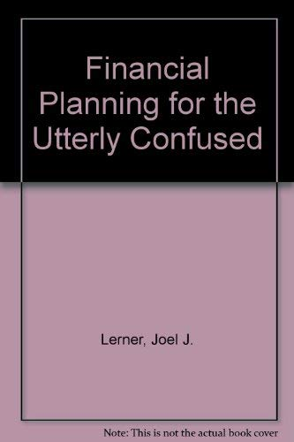 9780070375109: Financial Planning for the Utterly Confused