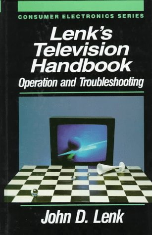 9780070375178: Lenk's Television Handbook: Operation and Troubleshooting (Consumer Electronics Series)