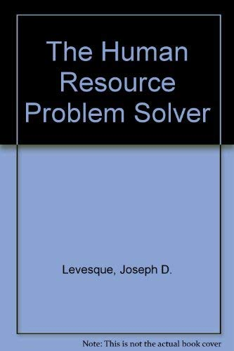 The Human Resource Problem-Solvers Handbook