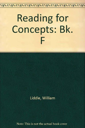 Reading for Concepts : Bks. A-H: William Liddle