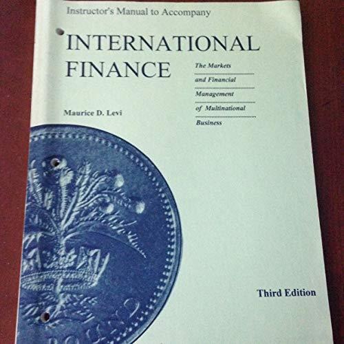 International Finance: The Markets and Financial Management: Levi