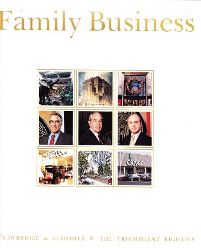 9780070378377: Family Business: A Century in the Life and TImes of Strawbridge & Clothier