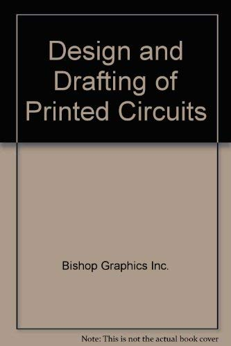 9780070378445: The Design and Drafting of Printed Circuits