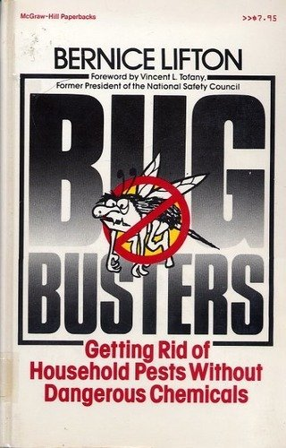 9780070378483: Bugbusters: Getting Rid of Household Pests Without Dangerous Chemicals
