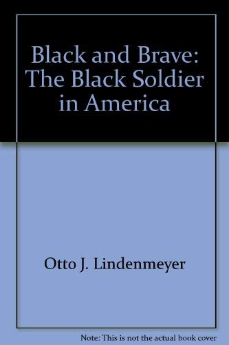 9780070378759: Black and Brave: The Black Soldier in America,