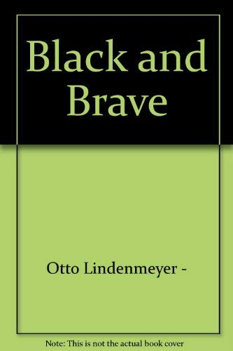 9780070378766: Black and Brave