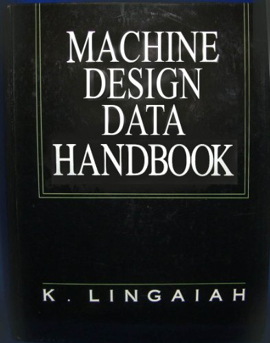 Machine Design Data Handbook: K., Ph.D. Lingaiah